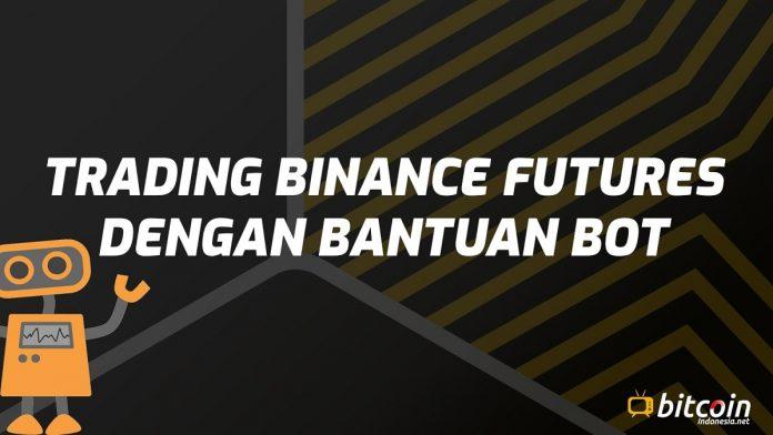 trading binance futures menggunakan bot-min