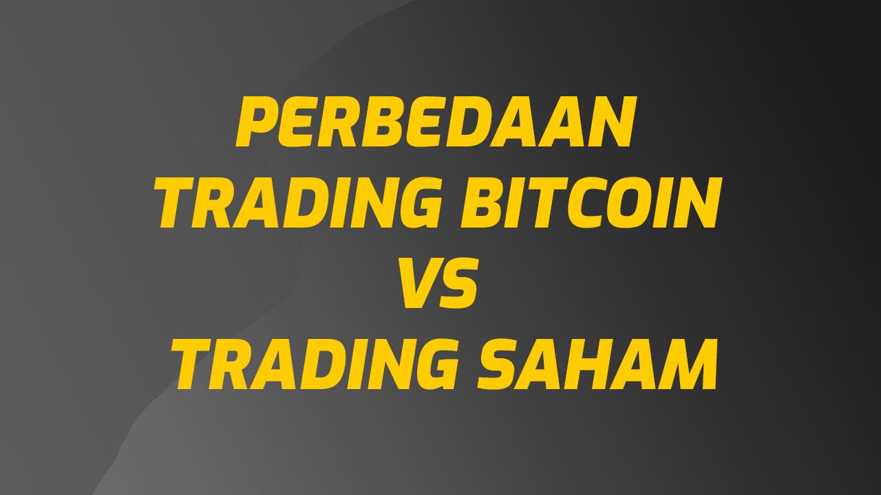 Bedanya Trading Bitcoin dan Saham | Bitcoin Indonesia